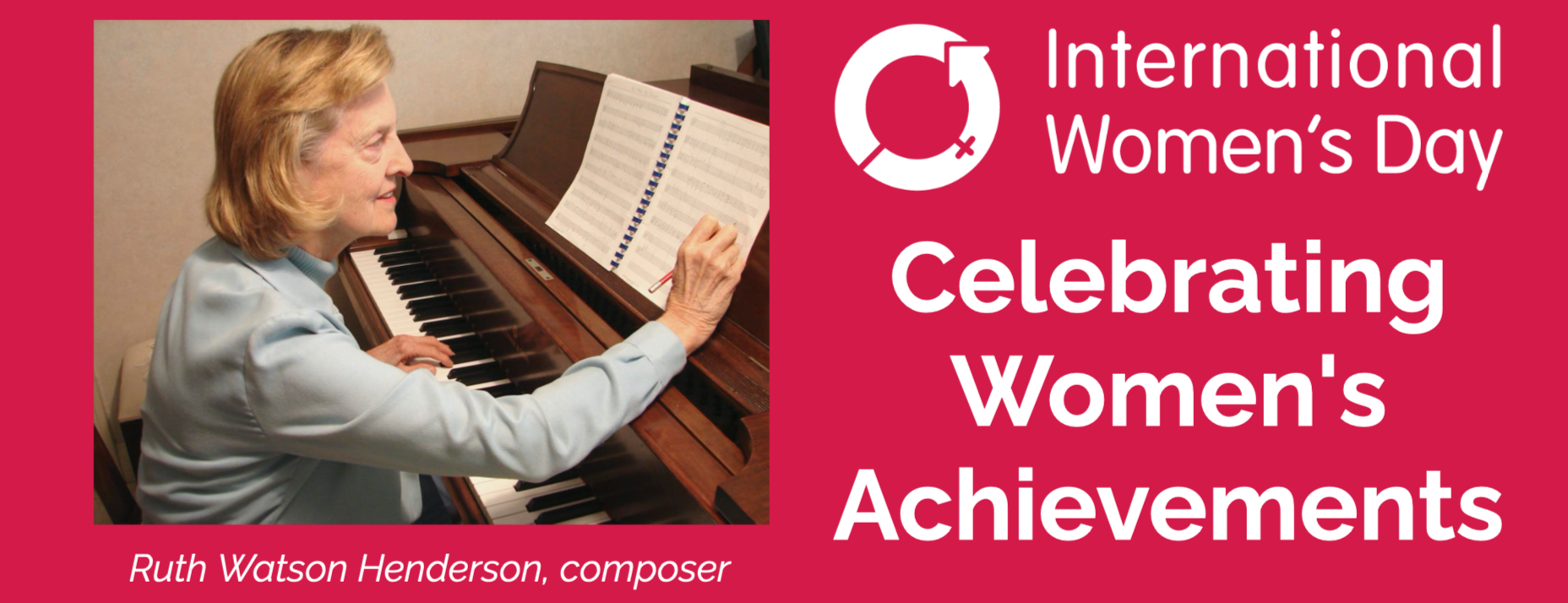 Ruth Watson Henderson, composer - Celebrating Women's Achievements, IWD2021