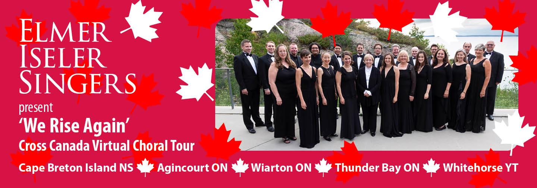 'We Rise Again' Cross-Canada Virtual Choral Tour